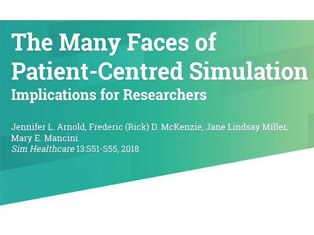 The Many Faces of Patient-Centred Simulation
